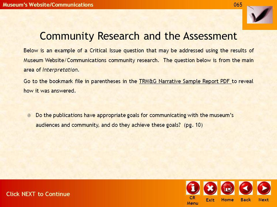 Community Research and the Assessment Below is an example of a Critical Issue question that may be addressed using the results of Museum Website/Commu