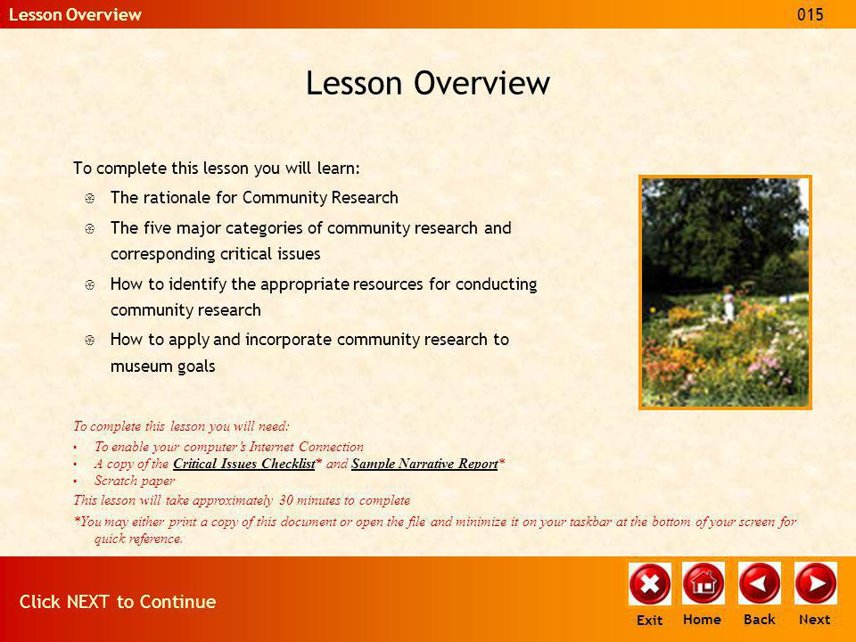 Lesson Overview To complete this lesson you will learn: { The rationale for Community Research { The five major categories of community research and c