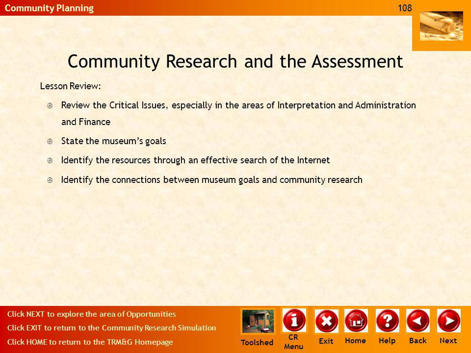 Community Research and the Assessment Lesson Review: { Review the Critical Issues, especially in the areas of Interpretation and Administration and Fi