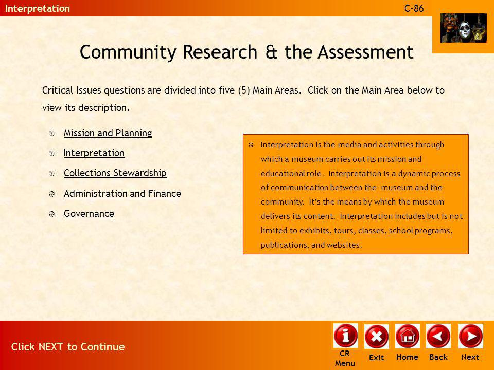 Community Research & the Assessment Critical Issues questions are divided into five (5) Main Areas. Click on the Main Area below to view its descripti