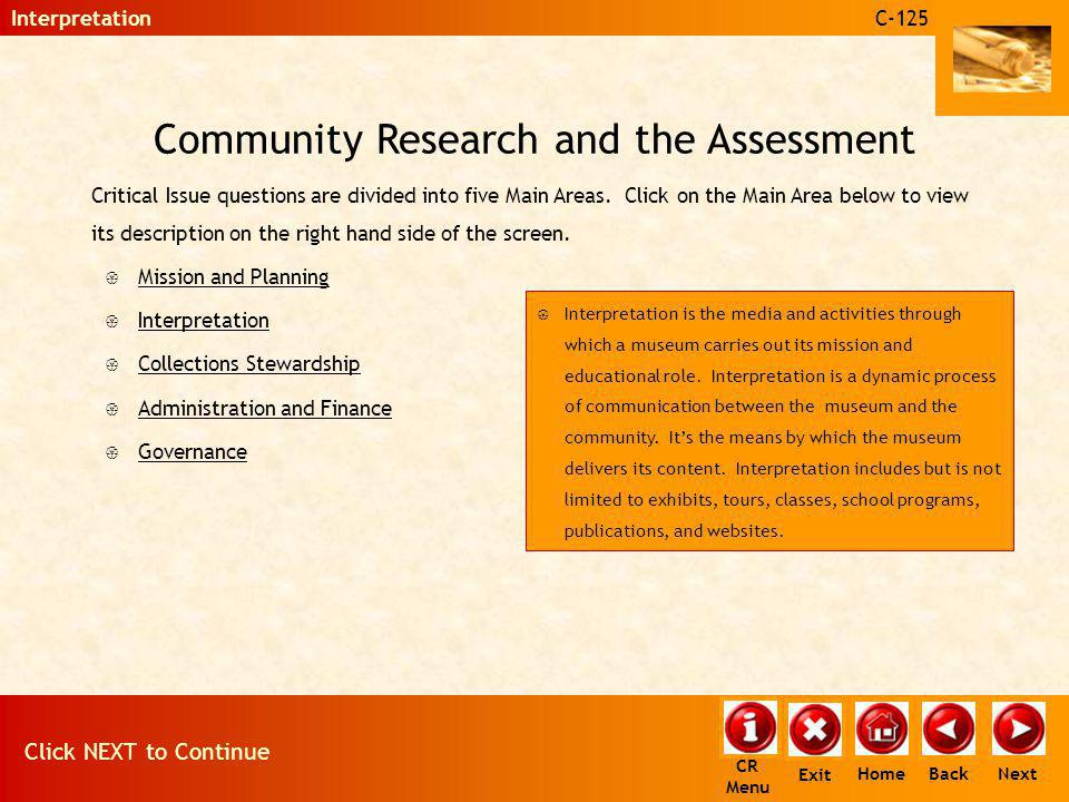 Community Research and the Assessment Critical Issue questions are divided into five Main Areas. Click on the Main Area below to view its description