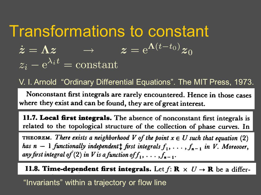 Transformations to constant V. I. Arnold Ordinary Differential Equations.