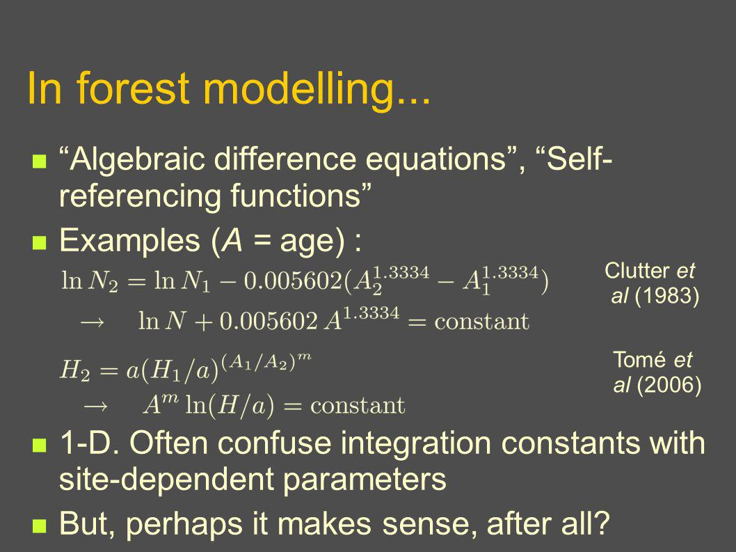 In forest modelling...