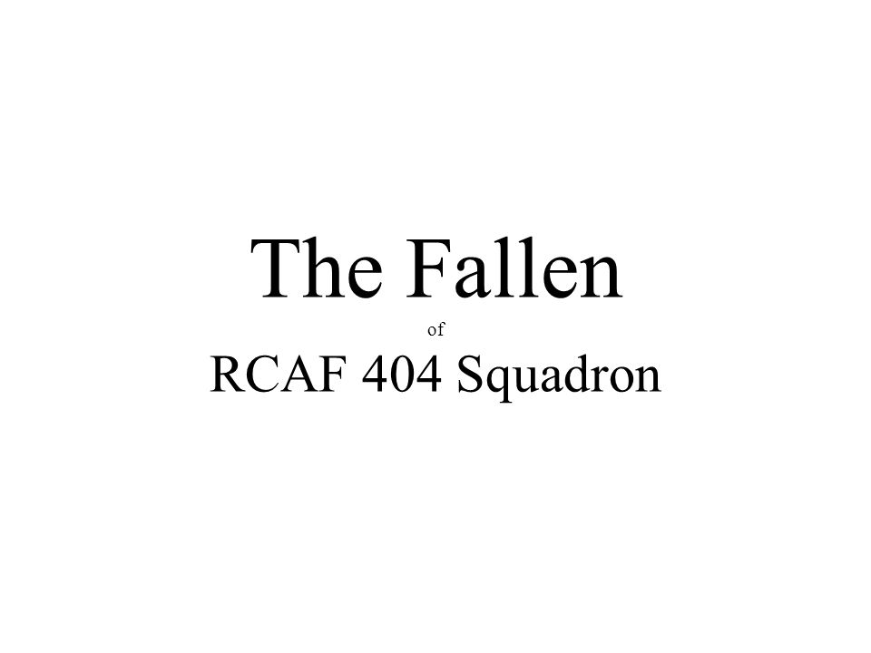 The Fallen of RCAF 404 Squadron
