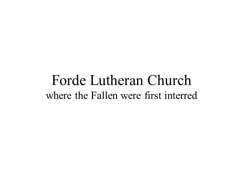 Forde Lutheran Church where the Fallen were first interred