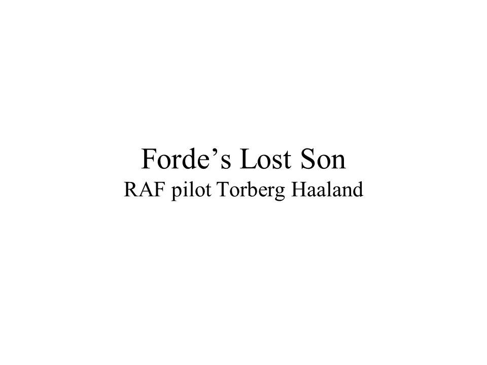 Fordes Lost Son RAF pilot Torberg Haaland