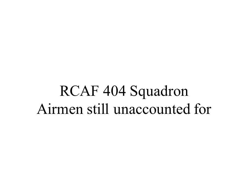 RCAF 404 Squadron Airmen still unaccounted for