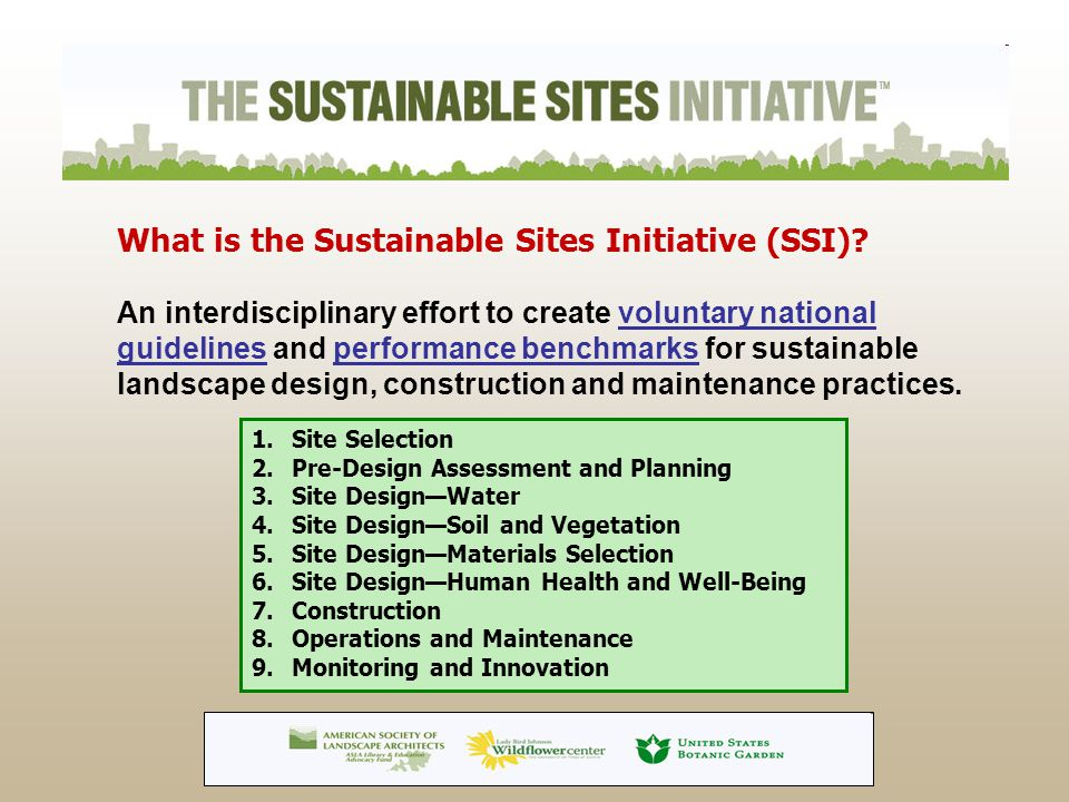 What is the Sustainable Sites Initiative (SSI).