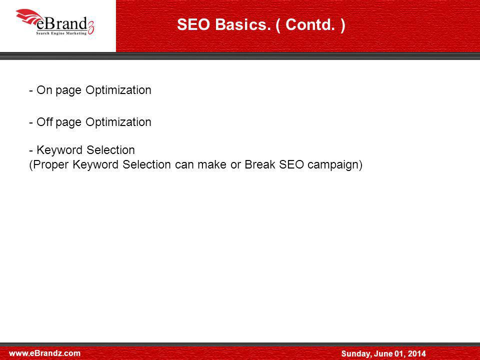 www.eBrandz.com Sunday, June 01, 2014 On Page SEO Page Structure and layoutTitle Tag and Meta tags