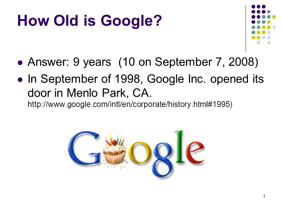 4 More About Google Google is a play on the word googol which is the mathematical term for 1 followed by 100 zeros and …reflects the company s mission to organize the immense, seemingly infinite amount of information available on the web.