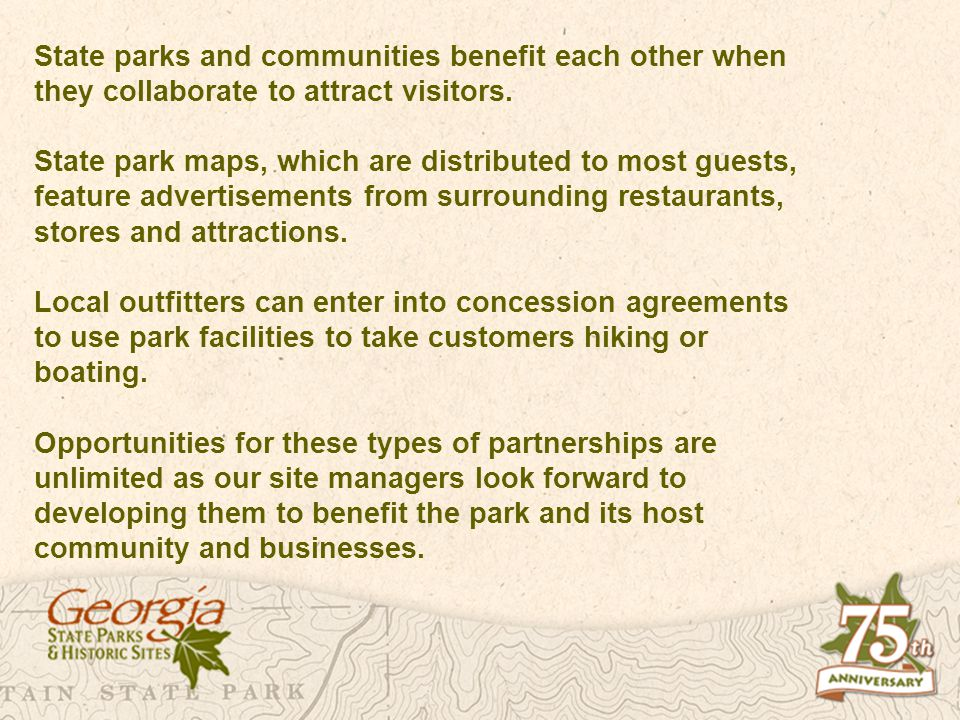 State parks and communities benefit each other when they collaborate to attract visitors.