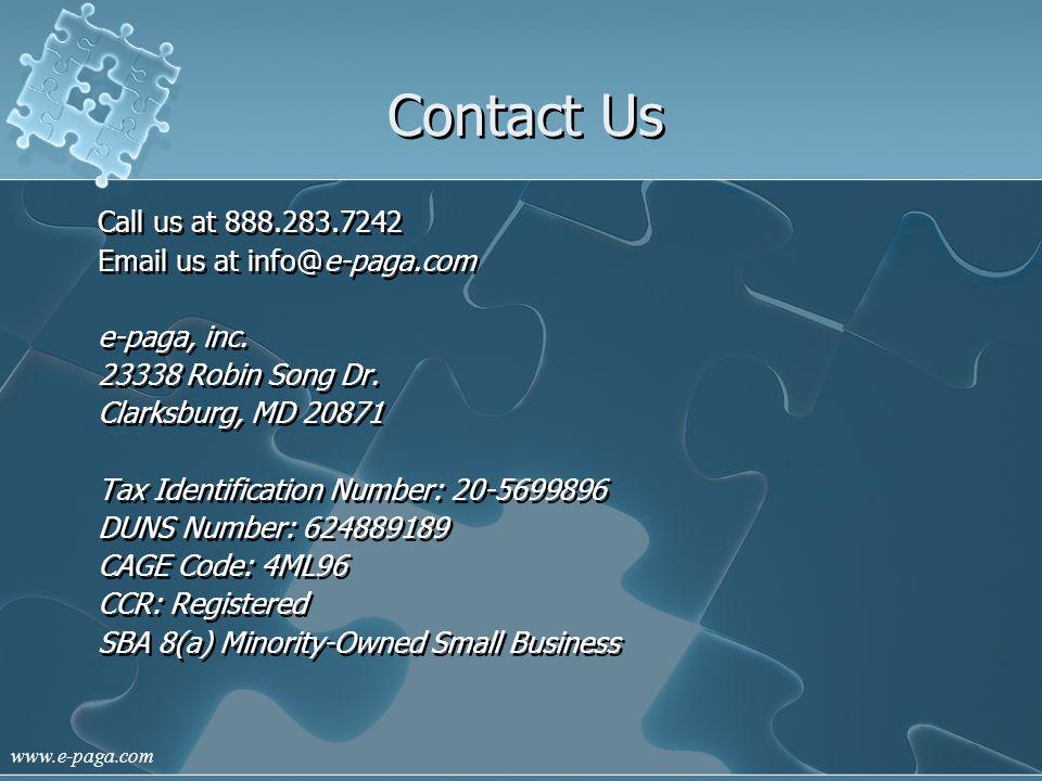 www.e-paga.com Contact Us Call us at 888.283.7242 Email us at info@e-paga.com e-paga, inc.