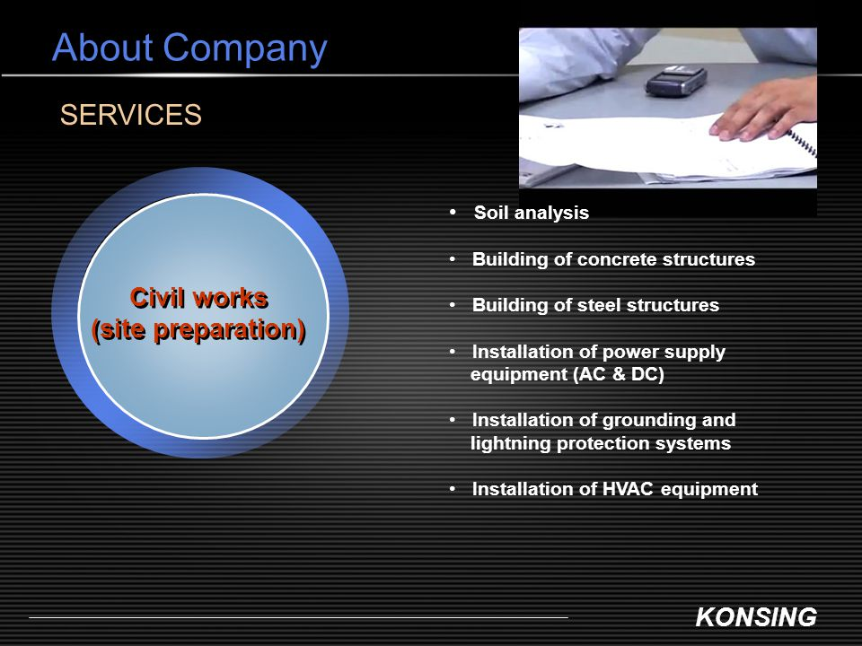 KONSING About Company Civil works (site preparation) Civil works (site preparation) SERVICES Soil analysis Building of concrete structures Building of