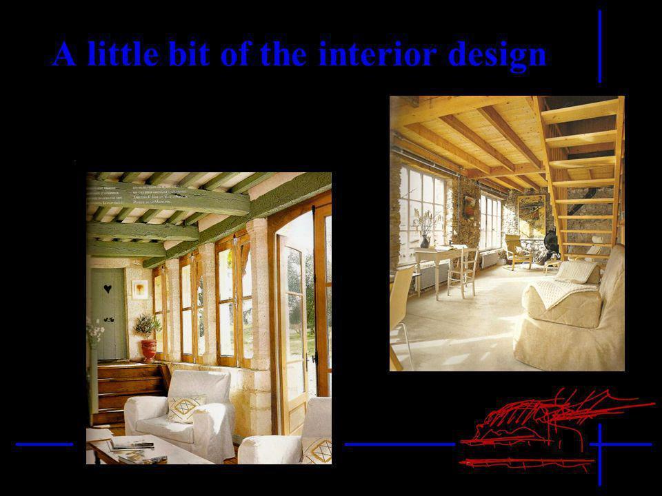A little bit of the interior design