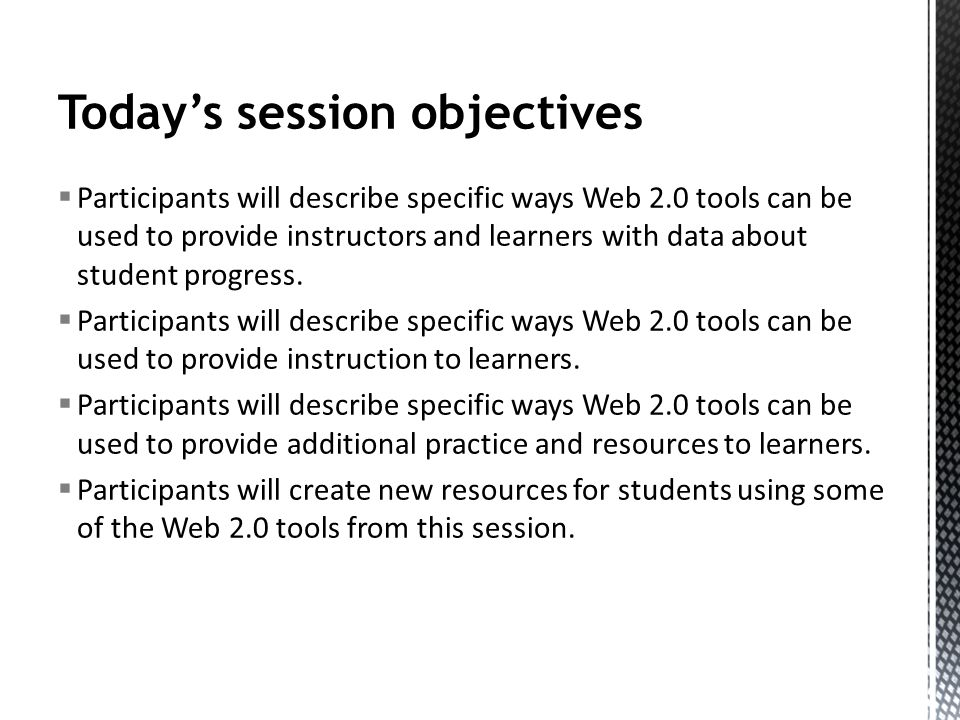 Todays session agenda Supporting via formative assessment Supporting by providing lesson content on your Web site Supporting by providing extra practice/enrichment on your Web site Supporting via social media tools Other great tools Search tools: What do you love.