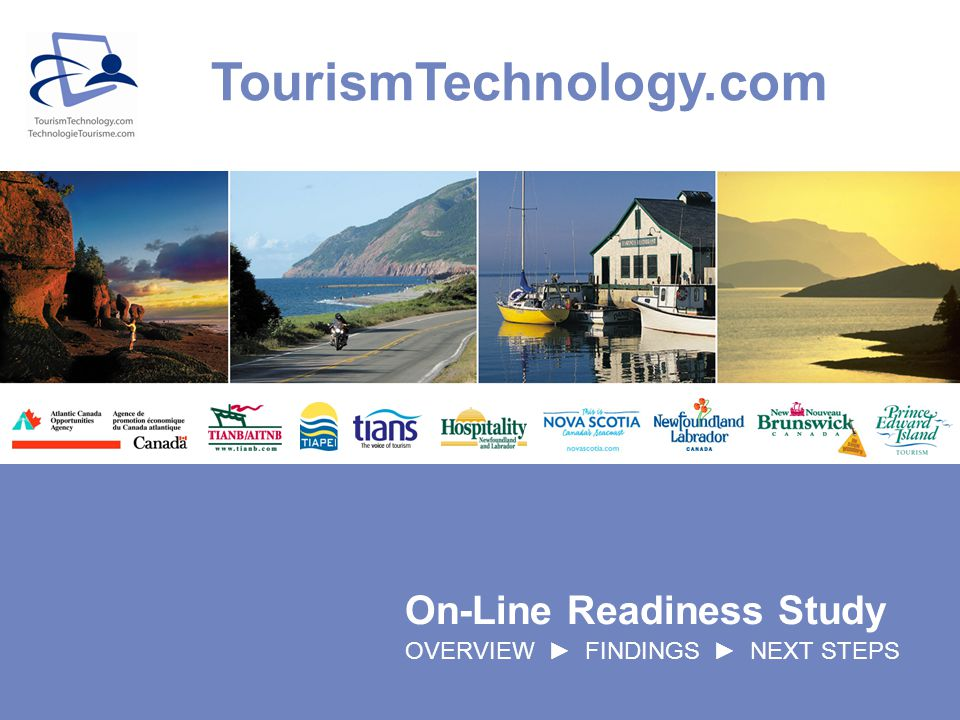 On-Line Readiness Study OVERVIEW FINDINGS NEXT STEPS TourismTechnology.com