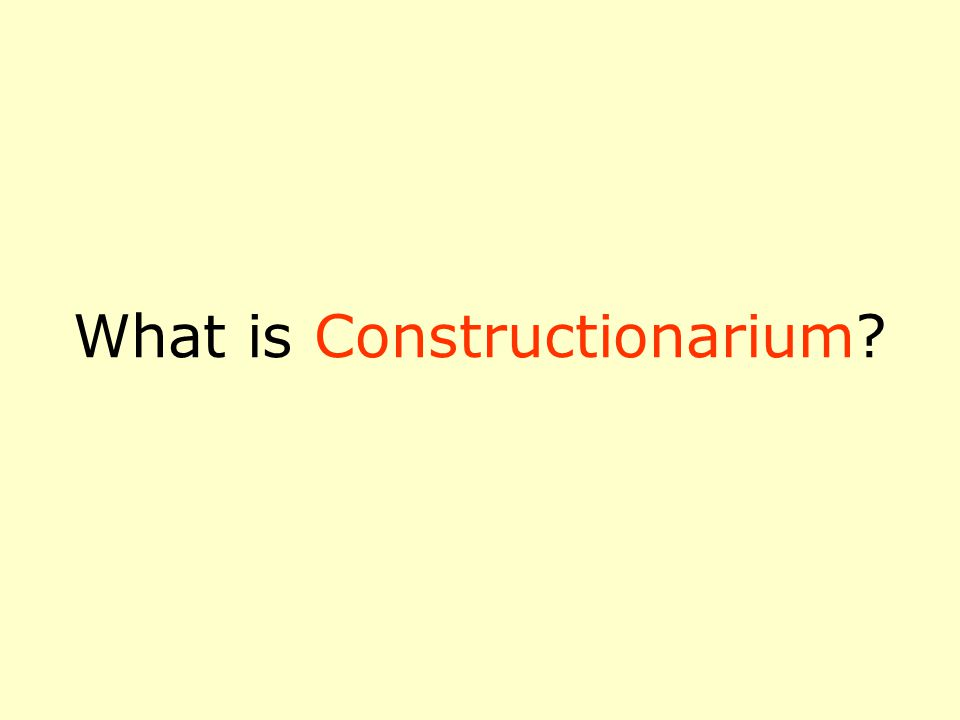 What is Constructionarium?