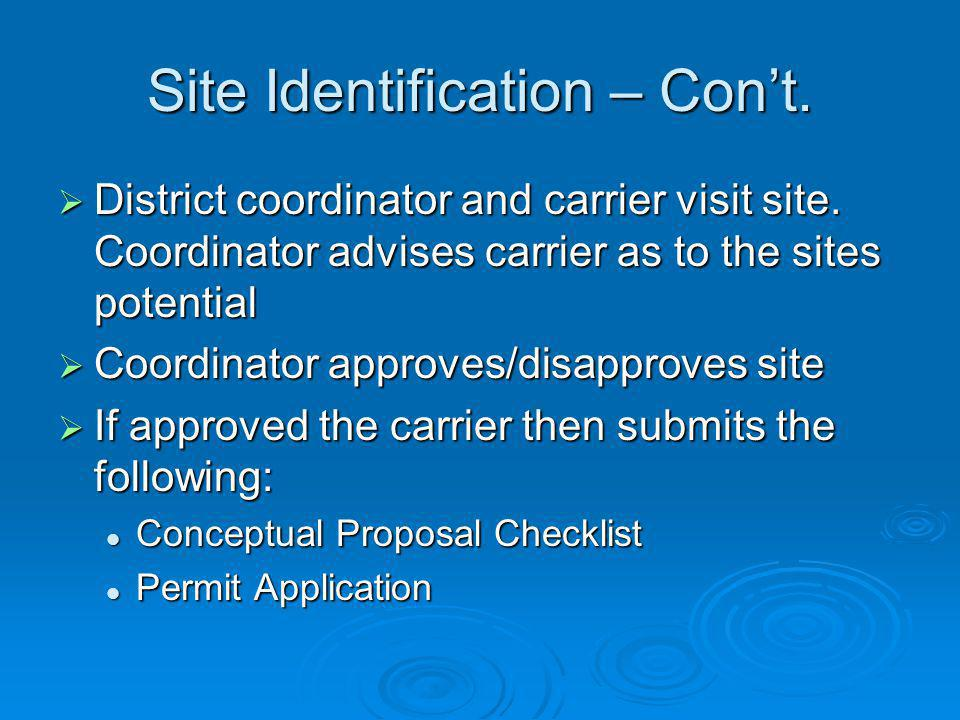 Conceptual Proposal Checklist Includes key information pertaining to the proposed site and the carrier, including: Includes key information pertaining to the proposed site and the carrier, including: Description / Location of the site including longitude, latitude, and elevation.