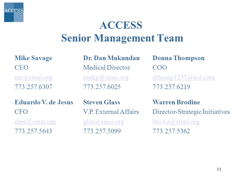 11 ACCESS Senior Management Team Dr.