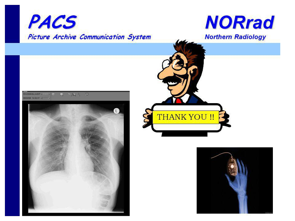 NORrad Northern Radiology PACS Picture Archive Communication System THANK YOU !!