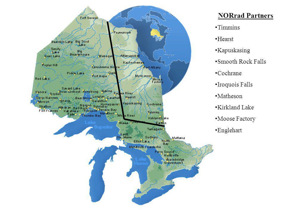 NORrad Partners Timmins Hearst Kapuskasing Smooth Rock Falls Cochrane Iroquois Falls Matheson Kirkland Lake Moose Factory Englehart