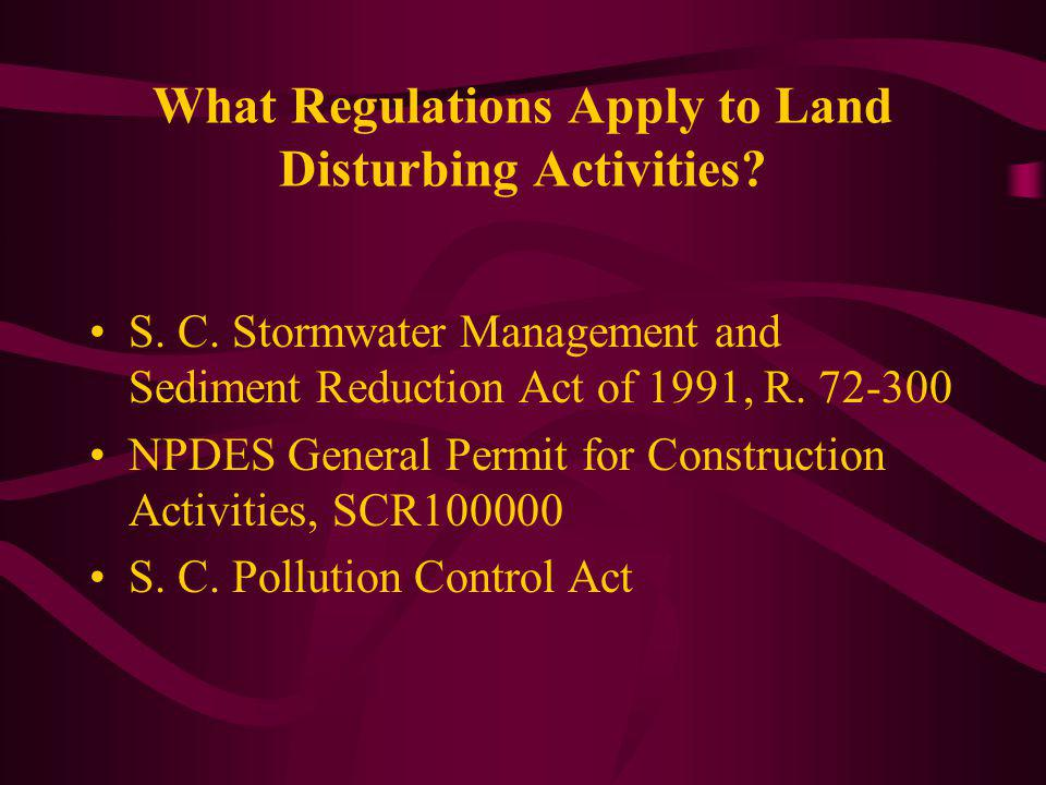 What Regulations Apply to Land Disturbing Activities.
