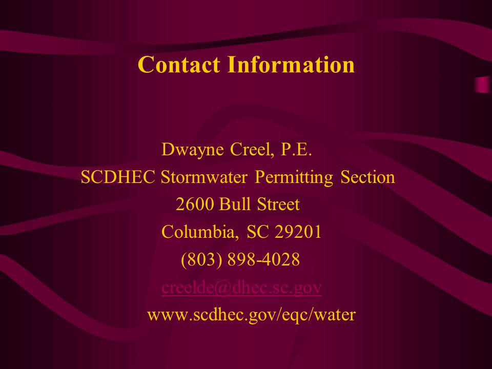 Contact Information Dwayne Creel, P.E.