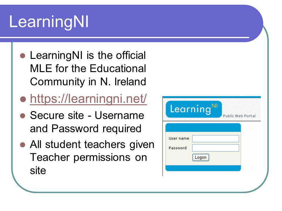 LearningNI LearningNI is the official MLE for the Educational Community in N.