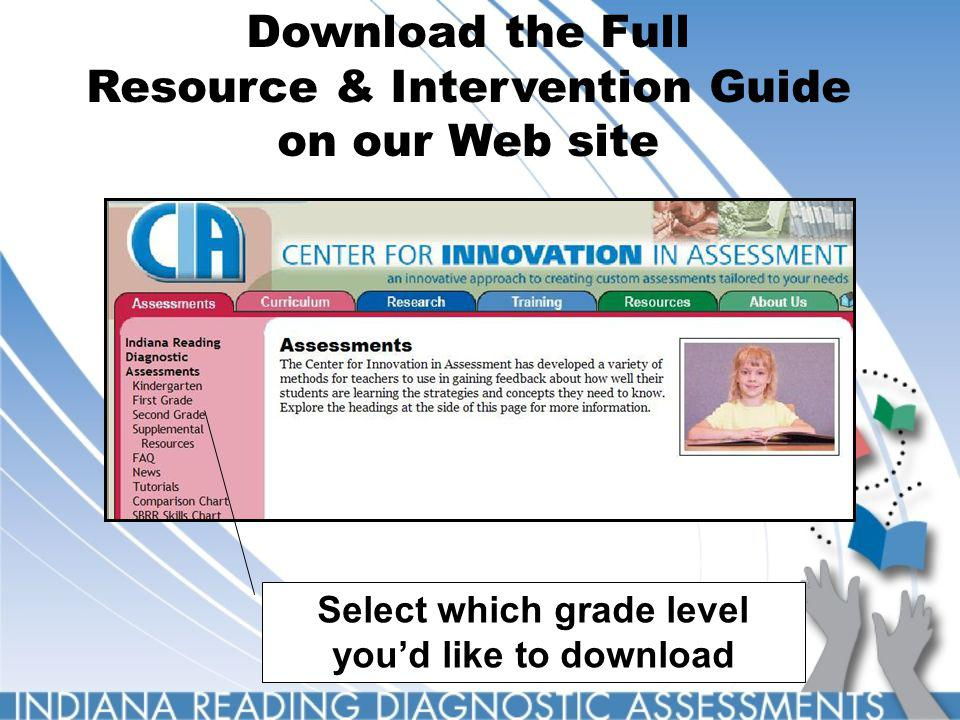 Download the Full Resource & Intervention Guide on our Web site Select which grade level youd like to download