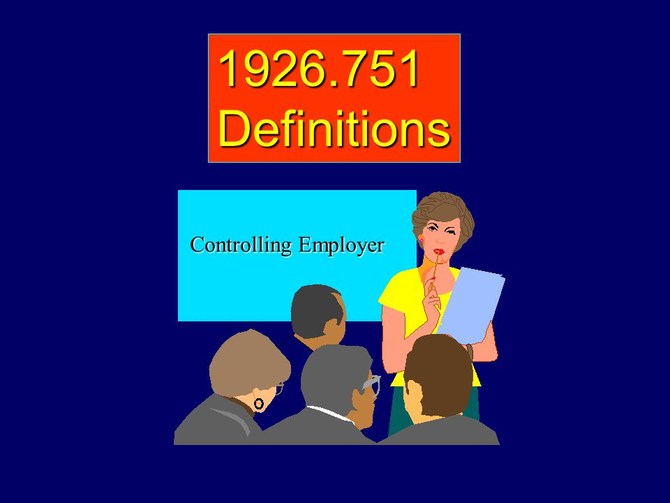 1926.751Definitions Controlling Employer