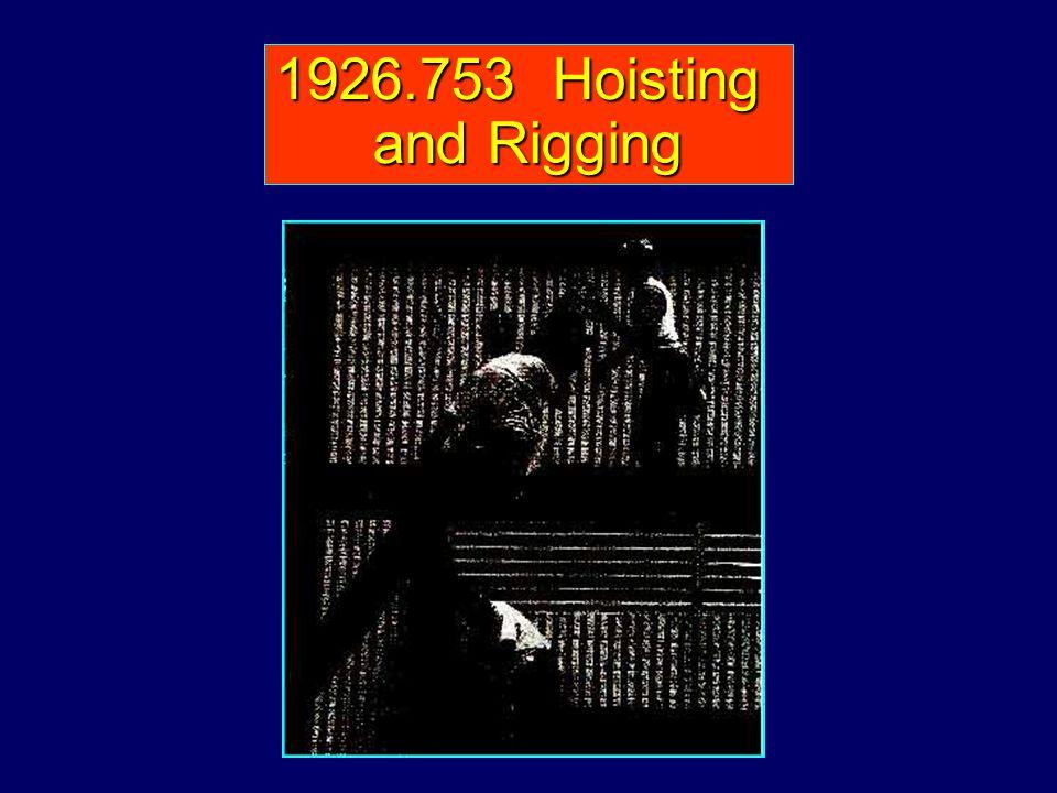 1926.753 Hoisting and Rigging