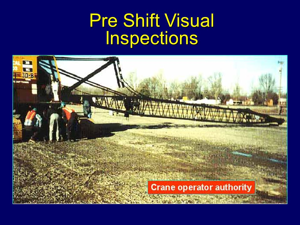 Pre Shift Visual Inspections