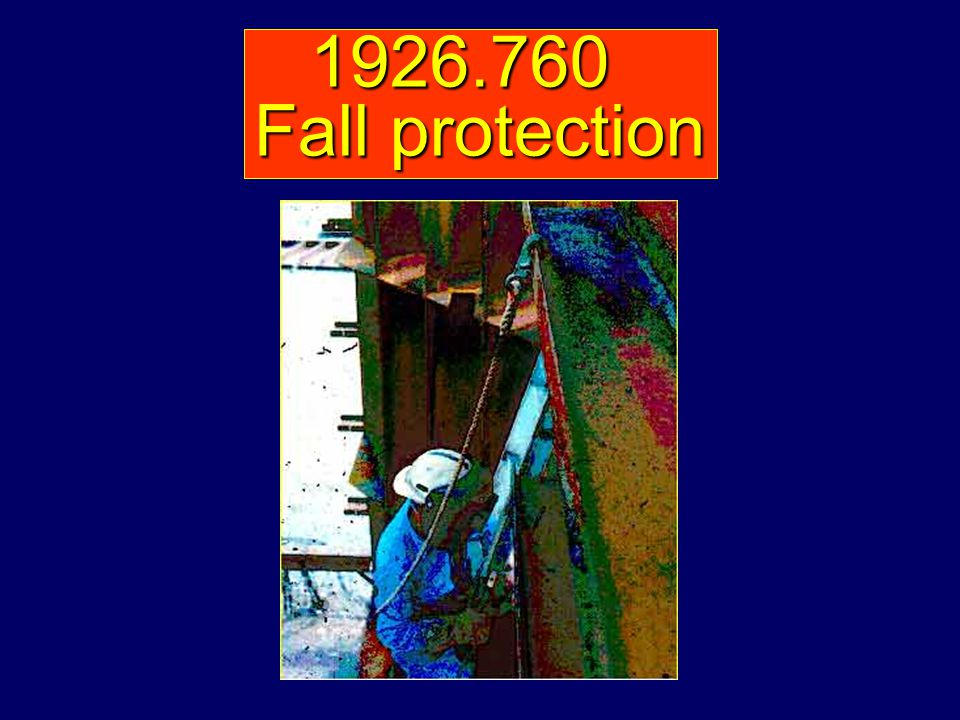 1926.760 Fall protection