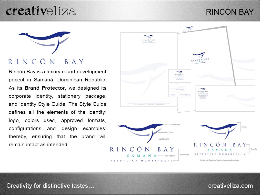 Creativity for distinctive tastes…creativeliza.com Rincón Bay is a luxury resort development project in Samaná, Dominican Republic.