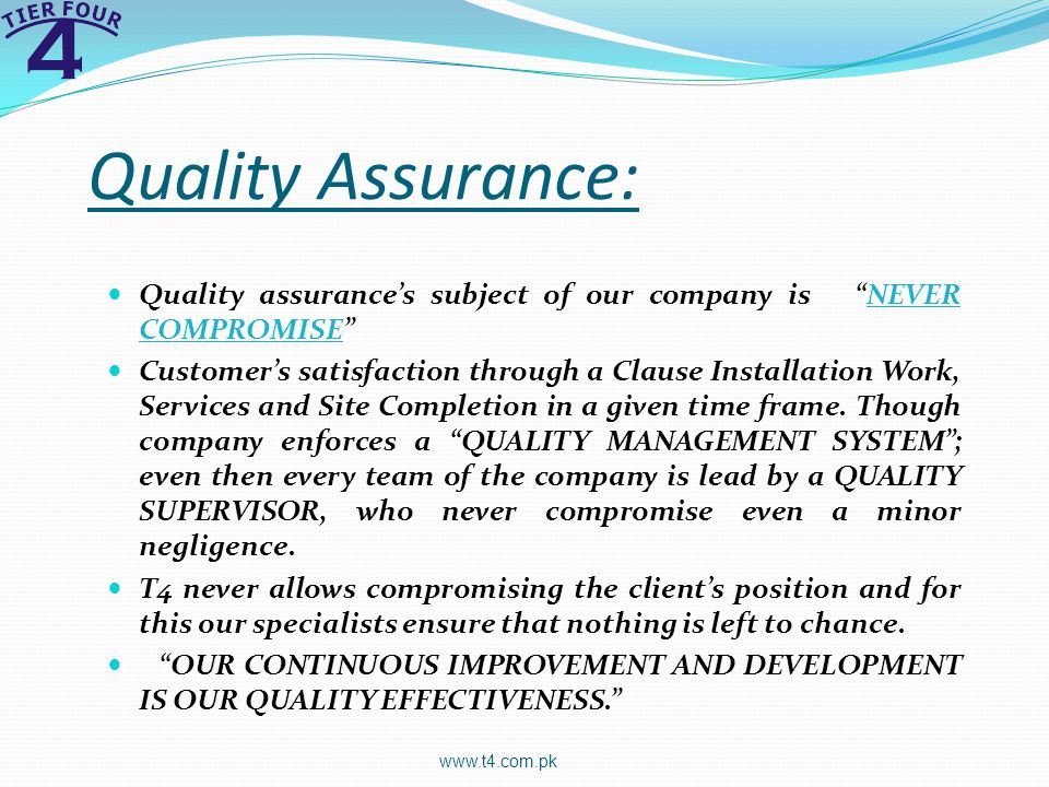 Quality Assurance: Quality assurances subject of our company is NEVER COMPROMISE Customers satisfaction through a Clause Installation Work, Services and Site Completion in a given time frame.