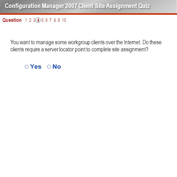 You want to manage some workgroup clients over the Internet.