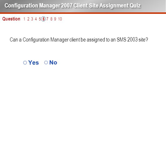 Can a Configuration Manager client be assigned to an SMS 2003 site.