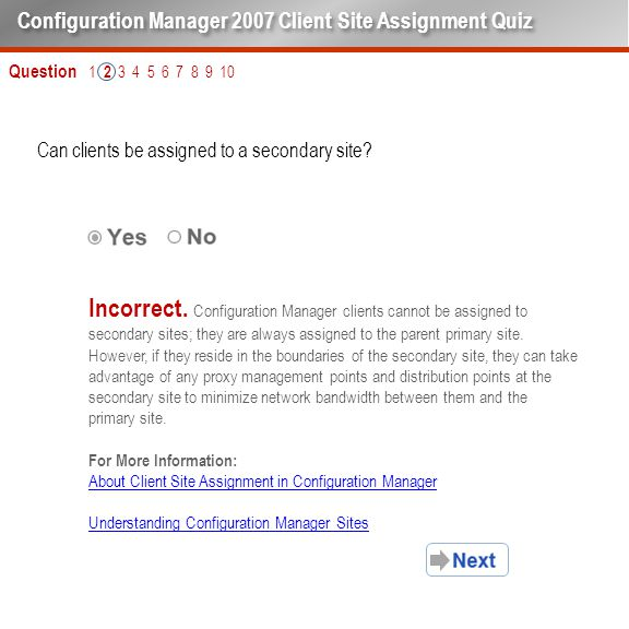 Question 1 2 3 4 5 6 7 8 9 10 Can clients be assigned to a secondary site.