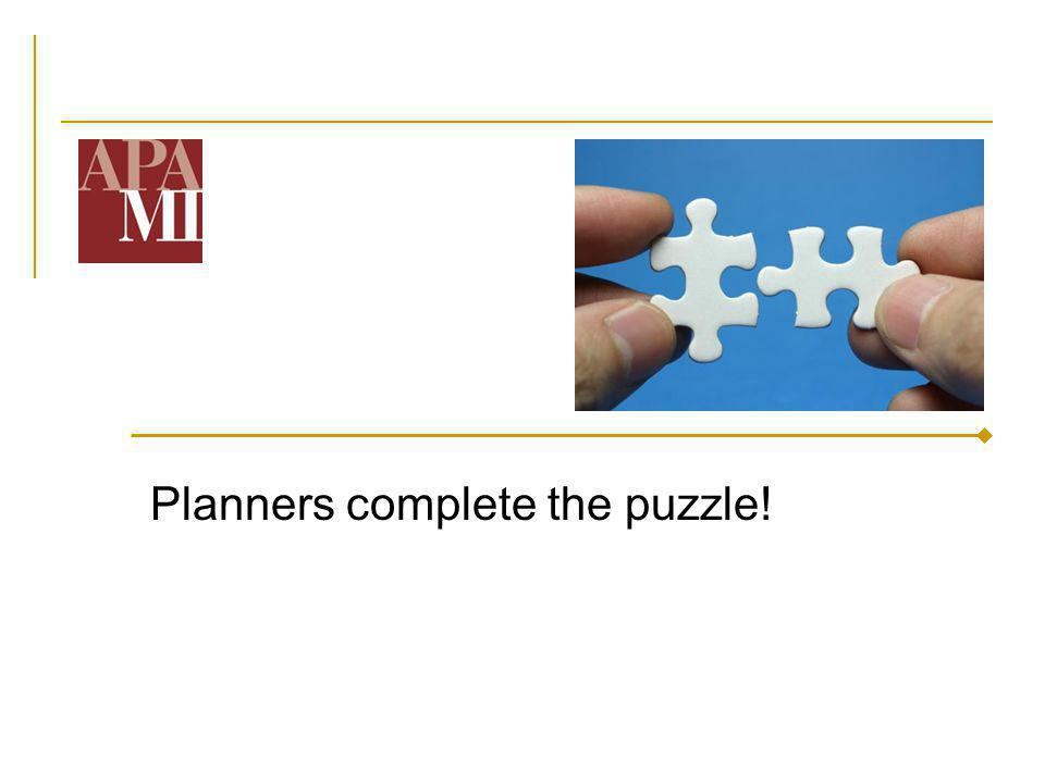 Planners complete the puzzle!