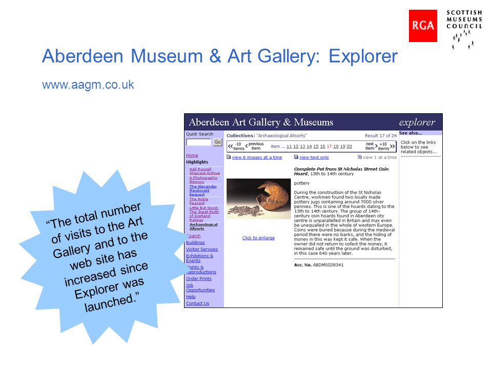 Aberdeen Museum & Art Gallery: Explorer www.aagm.co.uk The total number of visits to the Art Gallery and to the web site has increased since Explorer