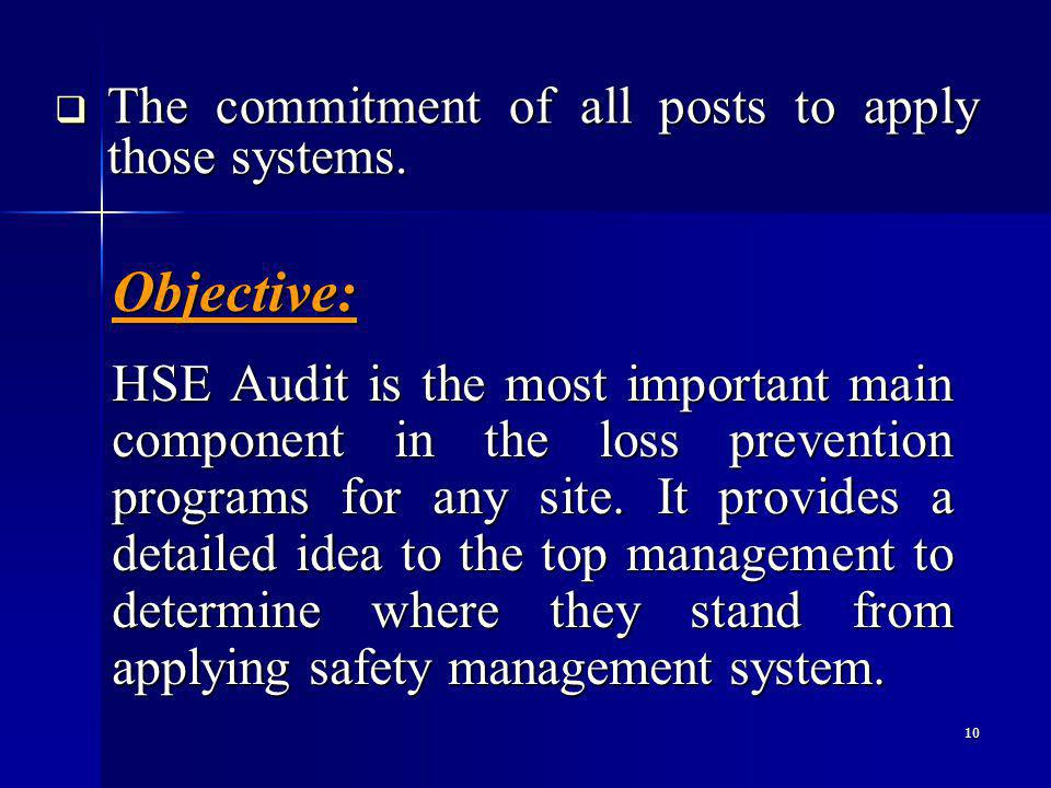 10 The commitment of all posts to apply those systems.