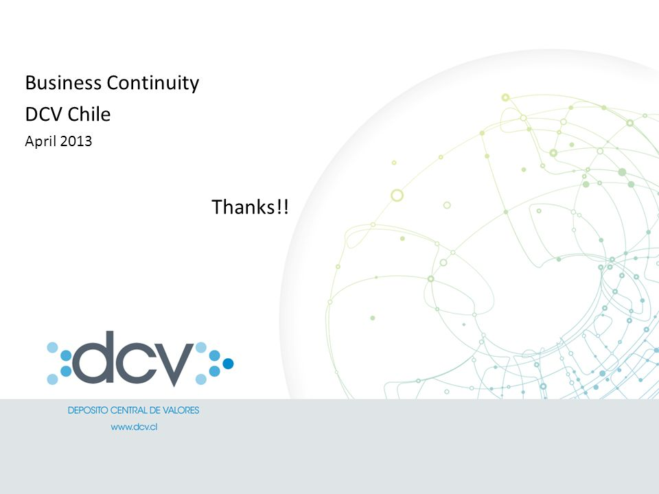 Business Continuity DCV Chile April 2013 Thanks!!