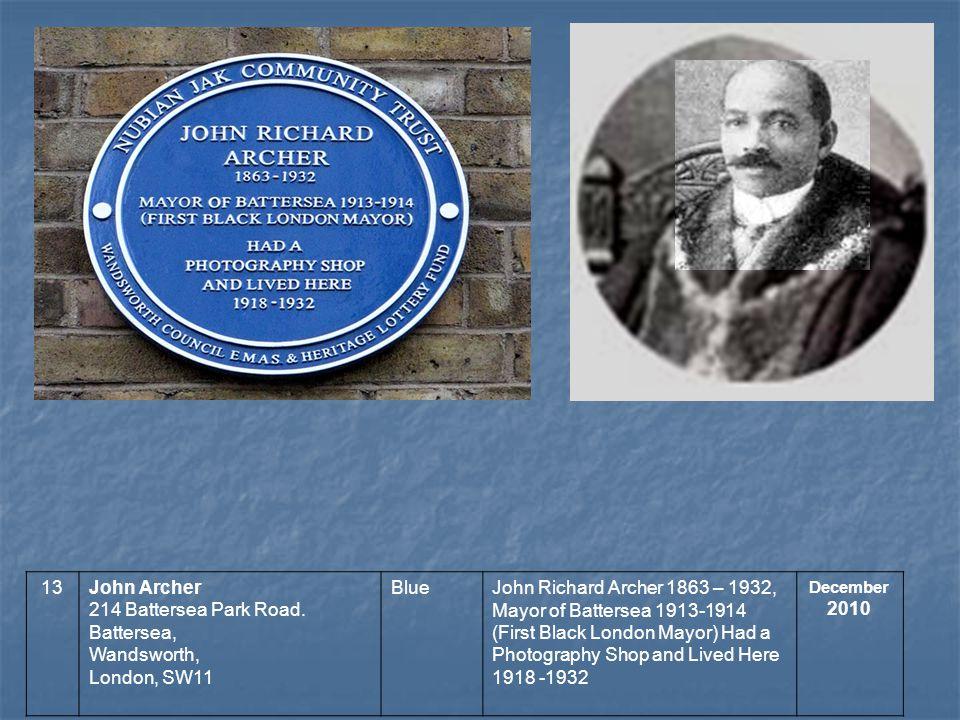13John Archer 214 Battersea Park Road.