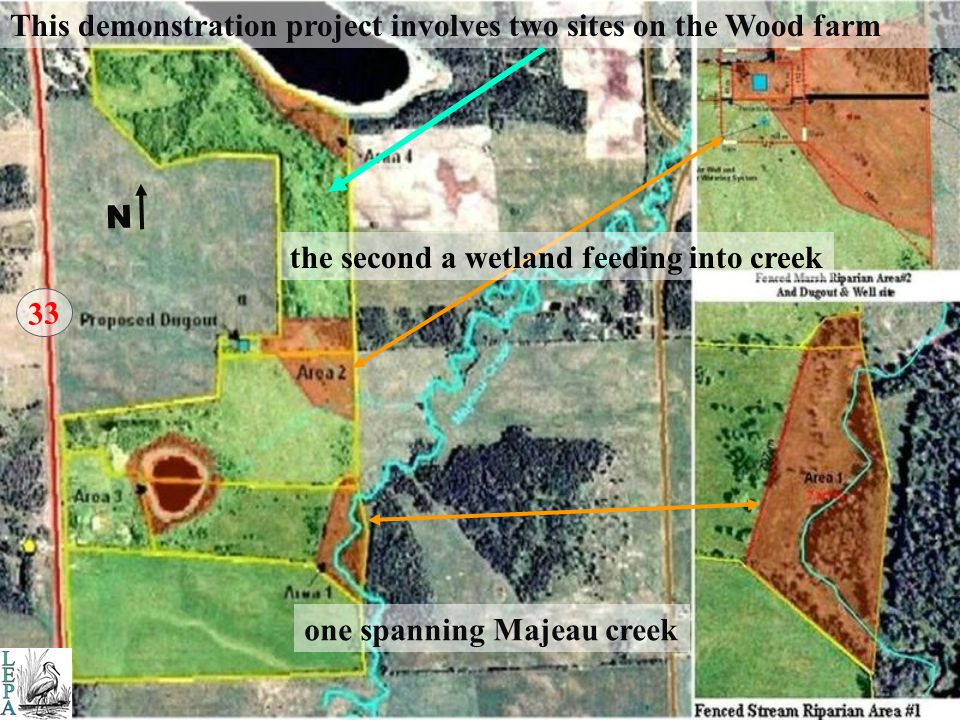 WoodWood In financial partnership with John & Norma Wood second Riparian Demonstration BMP Project was established in 2005 on Majeau creek, a major tributary feeding into Lac La Nonne