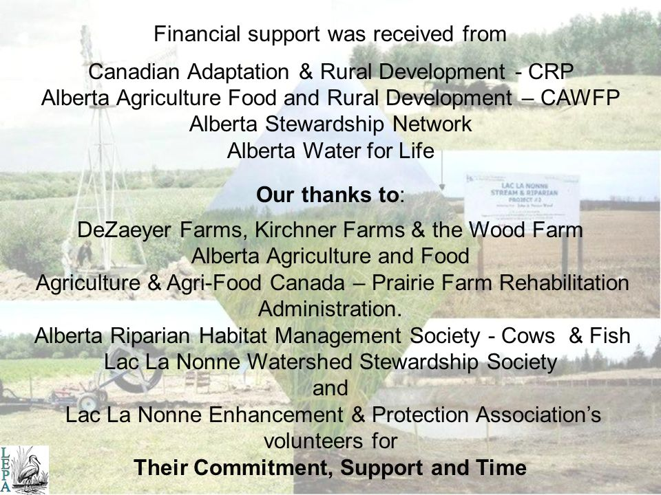 As of the summer of 2006 three BMP demonstration sites have been completed in the Lac La Nonne watershed. In all, four new riparian pastures totaling