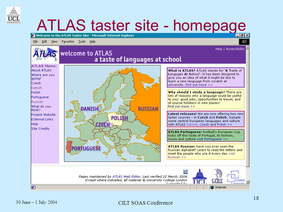 30 June – 1 July 2004 CILT SOAS Conference 18 ATLAS taster site - homepage