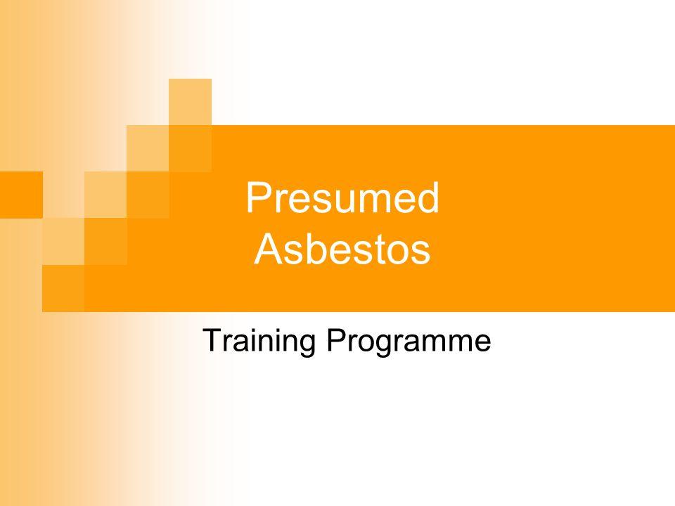 Presumed Asbestos Training Programme