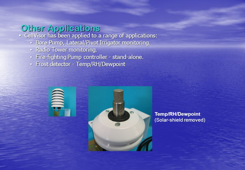 Other Applications CellVisor has been applied to a range of applications: CellVisor has been applied to a range of applications: Bore Pump, Lateral/Pi