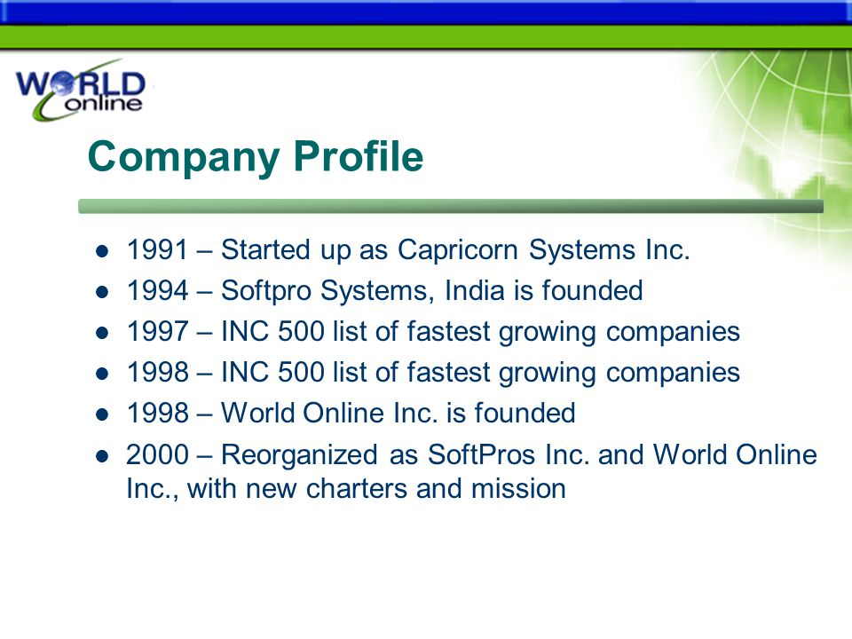 Company Profile 1991 – Started up as Capricorn Systems Inc.
