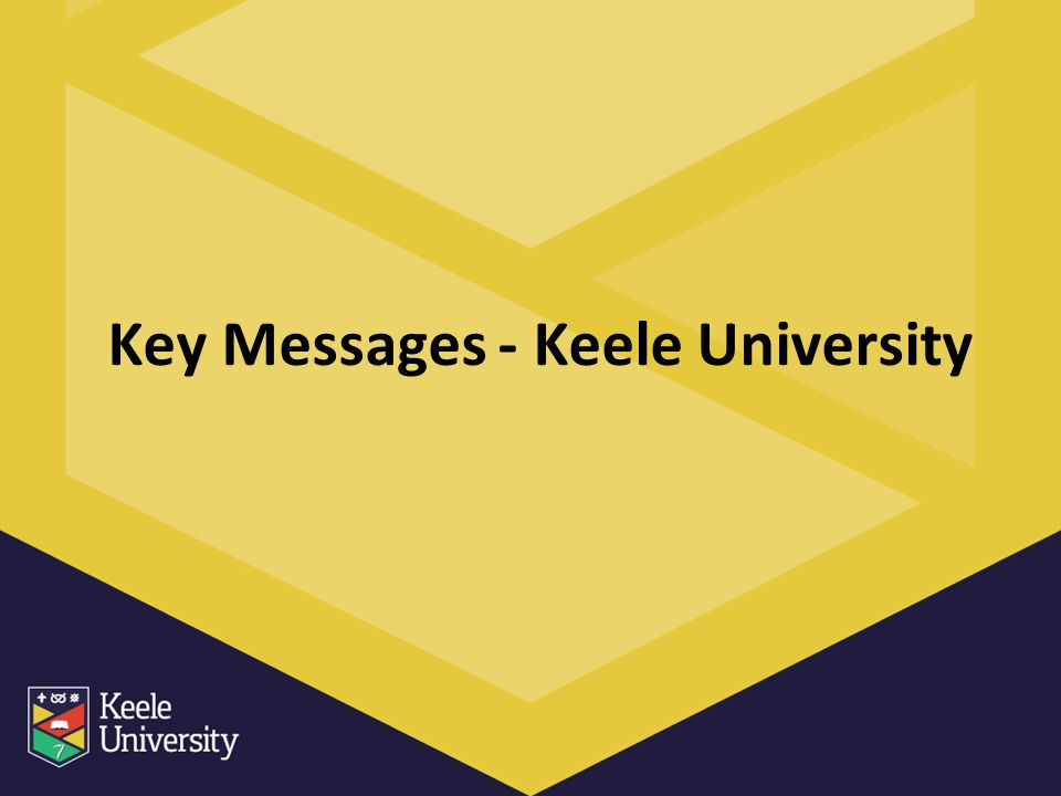 Key Messages - Keele University